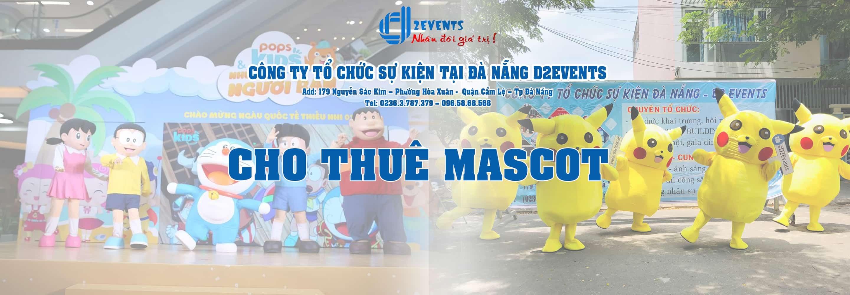 Cho Thuê Thiết Bị Sự Kiện Đà Nẵng Mascot