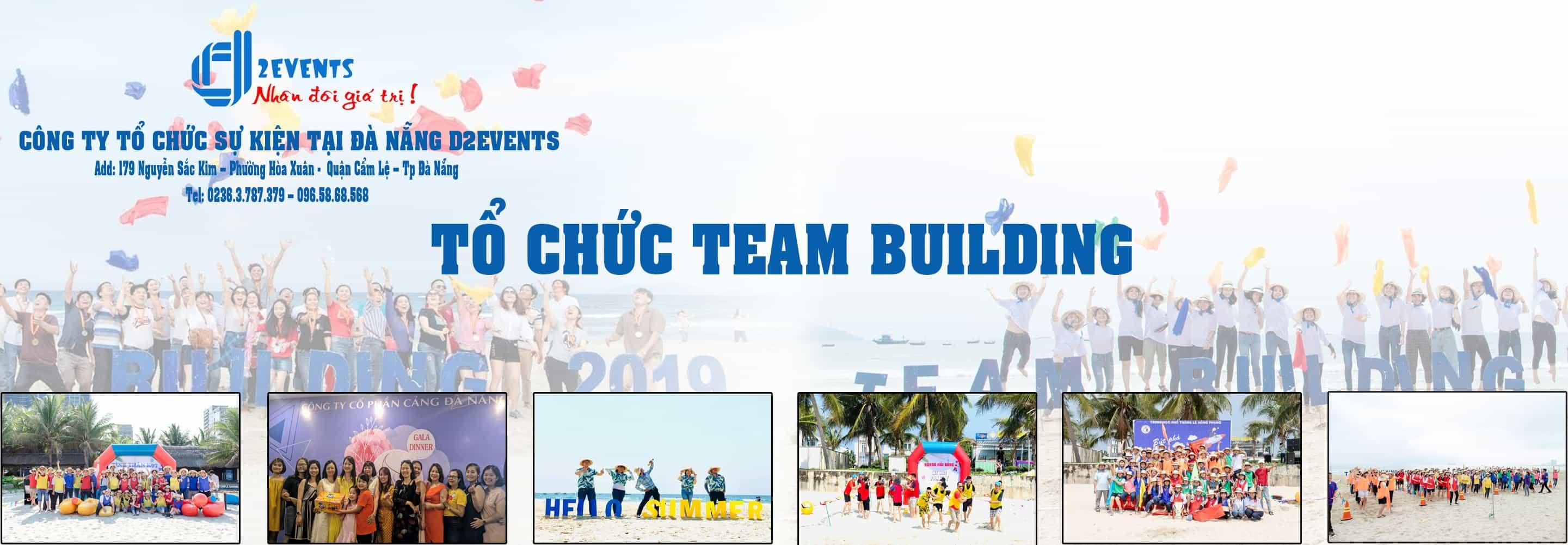 NỔI BẬT Tổ chức Team Building Đà Nẵng D2Events